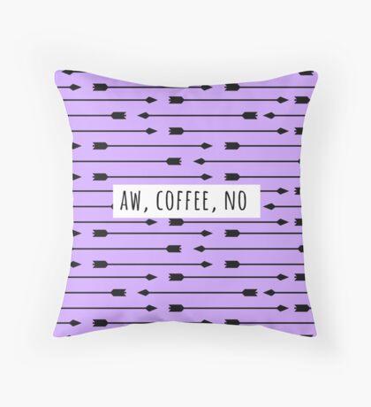 aw coffee no Throw Pillow