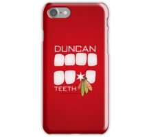 Duncan Teeth iPhone Case/Skin