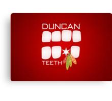 Duncan Teeth Canvas Print
