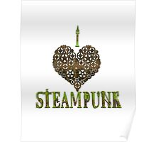 I Love Steampunk Poster