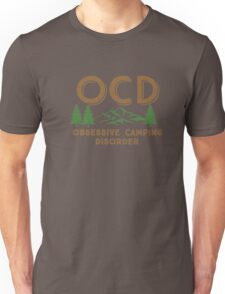 Obsessive Camping Disorder Funny Shirt Unisex T-Shirt