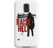 Raise Hell - Hell On Wheels Samsung Galaxy Case/Skin