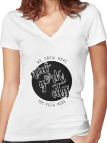 nyc- we grew here you flew here 2 Women's Fitted V-Neck T-Shirt
