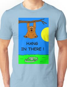 Hang In There, Bear Unisex T-Shirt