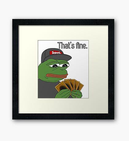 Pepe Yugioh Thats Fine Framed Print