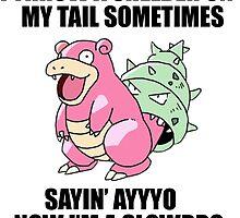 Ayyyyo i'm a slowbro by CutieFruity