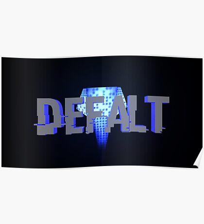 Defalt Mask Poster