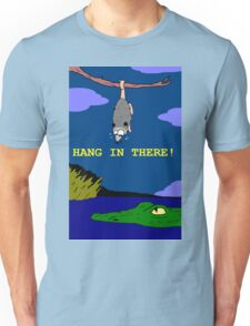 Hang In There, Opossum Unisex T-Shirt
