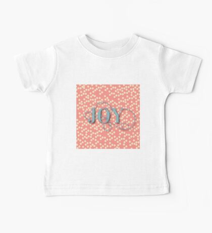 Joy.modern,trendy,rustic,typography,cool text, coral,yellow cream, teal,dots,pattern,cute,decorative Baby Tee