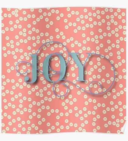 Joy.modern,trendy,rustic,typography,cool text, coral,yellow cream, teal,dots,pattern,cute,decorative Poster