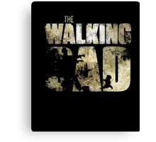The walking dad - Dad shirt Canvas Print