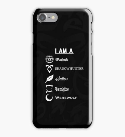 I AM A - Shadowhunters {Black} iPhone Case/Skin