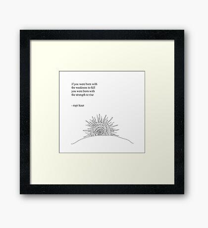 Rise- Rupi Kaur Framed Print