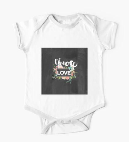 Choose love.typography,cool text, rustic,floral,flowers,shabby chic, country chic, black board background, chalk text, modern,trendy,girly One Piece - Short Sleeve