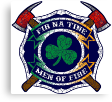 Fir na Tine - Men of Fire Canvas Print