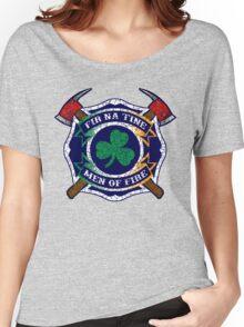 Fir na Tine - Men of Fire Women's Relaxed Fit T-Shirt