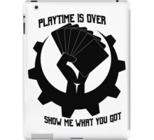 Playtime is over iPad Case/Skin