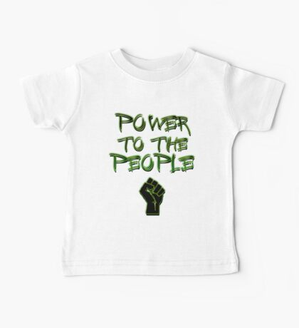 Power to the People! Baby Tee