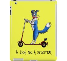 A Dog on a Scooter iPad Case/Skin