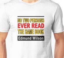 No Two Persons Ever Read the Same Book Unisex T-Shirt