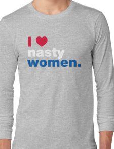 I Heart Nasty Women Long Sleeve T-Shirt