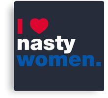 I Heart Nasty Women Canvas Print