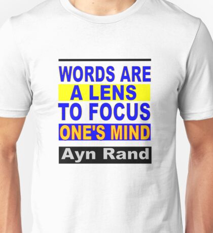Words Are a Lens to Focus One's Mind Unisex T-Shirt