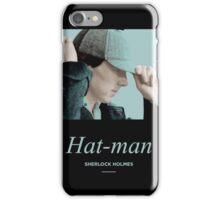 Hat-man, Sherlock Holmes iPhone Case/Skin