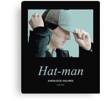 Hat-man, Sherlock Holmes Canvas Print
