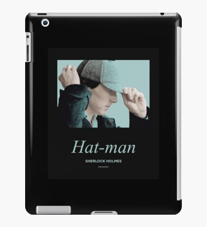 Hat-man, Sherlock Holmes iPad Case/Skin