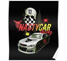 Nastycar Racing Team Poster
