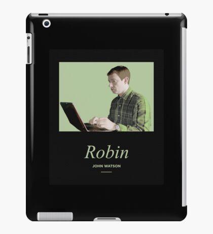 Robin, John Watson  iPad Case/Skin