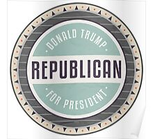 Trump For President Poster