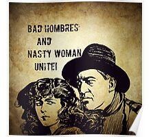 Bad Hombres and Nasty Women Poster