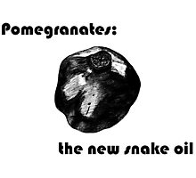 Pomegranate: the new snake oil Photographic Print