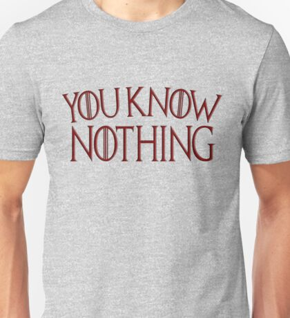 Game of Thrones You Know Nothing - Blood Red Unisex T-Shirt