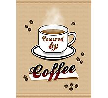 Powered by Coffee Photographic Print