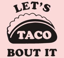 Let's Talk About It TACOS, Kids Tee