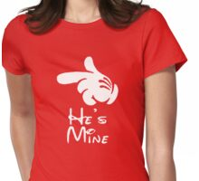 "he's mine ""Design Couple"" Womens Fitted T-Shirt"