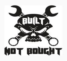 Built Not Bought Skull & Crossbones Baby Tee