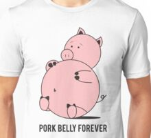 Pork Belly Forever Unisex T-Shirt