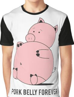Pork Belly Forever Graphic T-Shirt