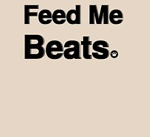 Feed Me Beats | Fresh Thread Shop Unisex T-Shirt