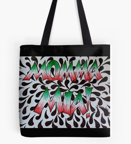 Momma Mia, Italiano Tote Bag