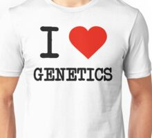 I Love Genetics Unisex T-Shirt