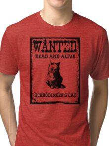 Schrödinger's cat WANTED poster Tri-blend T-Shirt