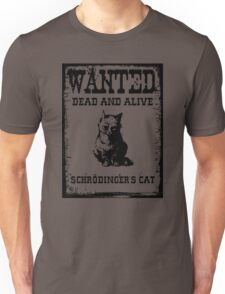 Schrödinger's cat WANTED poster Unisex T-Shirt