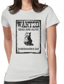 Schrödinger's cat WANTED poster Womens Fitted T-Shirt