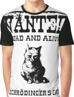 Schrödinger's cat WANTED poster Graphic T-Shirt