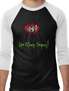 Its Clown Season! Men's Baseball ¾ T-Shirt